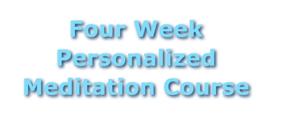 Four Week Personalized Meditation Course